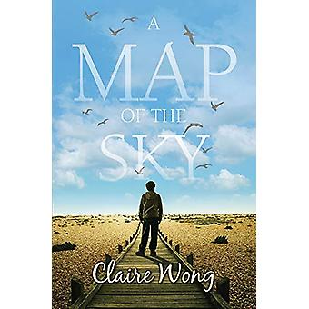 A Map of the Sky by Claire Wong - 9781782642695 Book