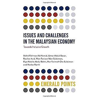 Issues and Challenges in the Malaysian Economy - Towards Inclusive Gro