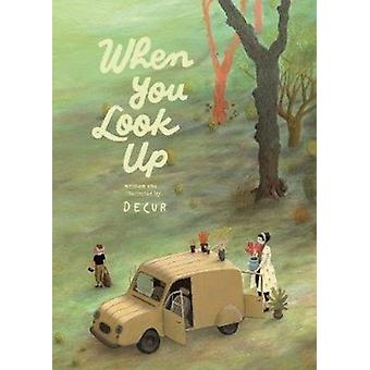 When You Look Up by Decur & Translated by Chloe Garcia Roberts