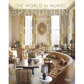 The World of Muriel Brandolini by Brandolini & Muriel