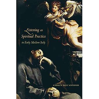 Luisteren als spirituele praktijk in vroegmodern Italië