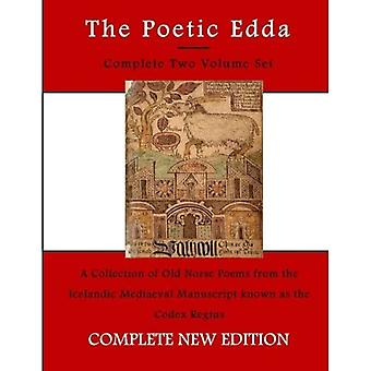 The Poetic Edda: The Two Volumes in One Book