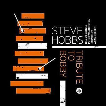 Steve Hobbs - Tribute to Bobby [CD] USA import