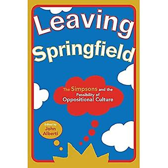 """Leaving Springfield: The """"Simpsons"""" and the Possibility of Oppositional Culture"""