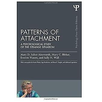 Patterns of Attachment: A Psychological Study of the Strange Situation - Psychology Press & Routledge Classic Editions
