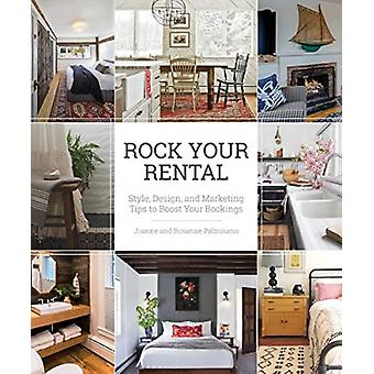 Rock Your Rental door Joanne PalmisanoRosanne Palmisano