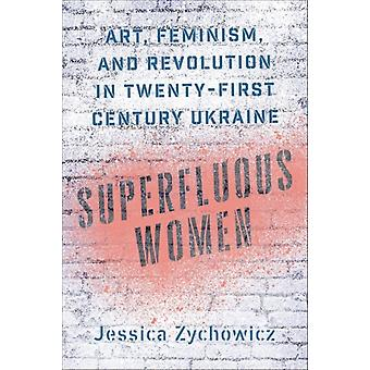 Superfluous Women by Jessica Zychowicz