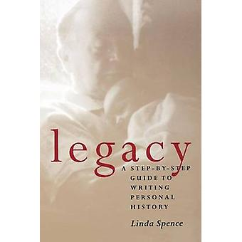 Legacy by Linda Spence