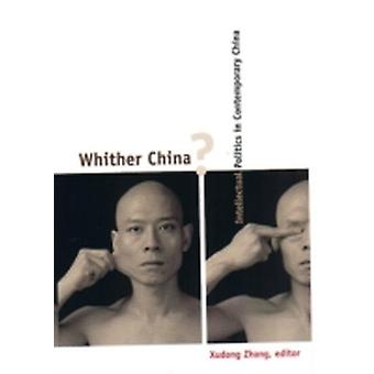 Whither China by Xudong Zhang