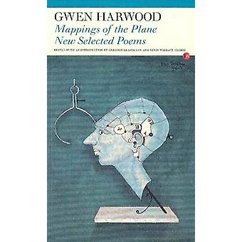 Mappings of the Plane Nieuwe geselecteerde gedichten van Gwen Harwood