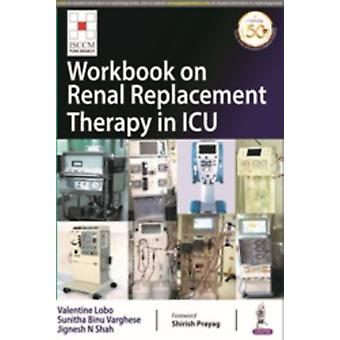 Workbook on Renal Replacement Therapy in ICU