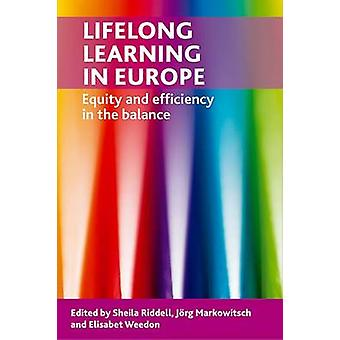 Lifelong Learning in Europe Equity and Efficiency in the Balance