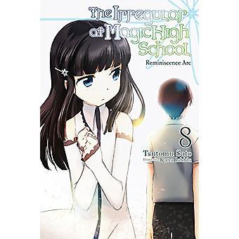 The Irregular at Magic High School, Vol. 8 Reminiscence Arc (light novel)