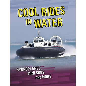 Cool Rides in Water by Tyler Omoth