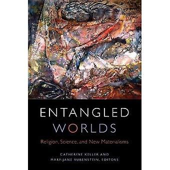 Entangled Worlds
