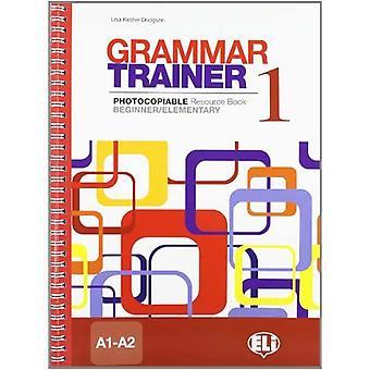 Grammatiktränare: Bok 1 (A1-A2)
