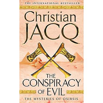 The Conspiracy of Evil by Christian Jacq - 9780743492249 Book