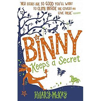 Binny Keeps a Secret by Hilary McKay - 9781444913415 Book