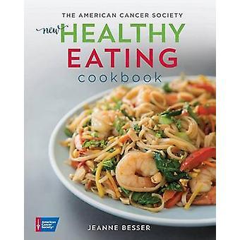 طبخ الأكل الصحي الجديد للجمعية الأمريكية لمكافحة السرطان بجان ب