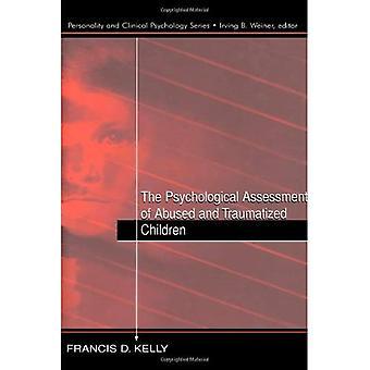 Die psychologische Beurteilung der misshandelte und traumatisierte Kinder