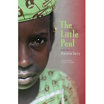 The Little Peul: A Novel (CARAF Books: Caribbean and African Literature Translated from French)