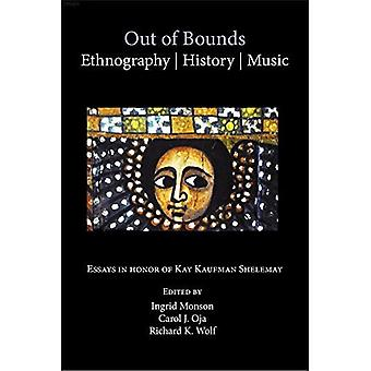 Out of Bounds - etnografinen, historia, musiikki
