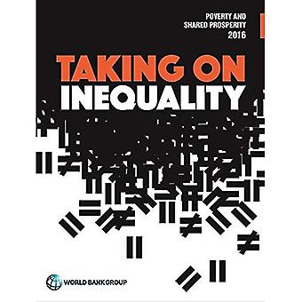 Armut und gemeinsamen Wohlstand 2016 2016: Übernahme von Ungleichheit