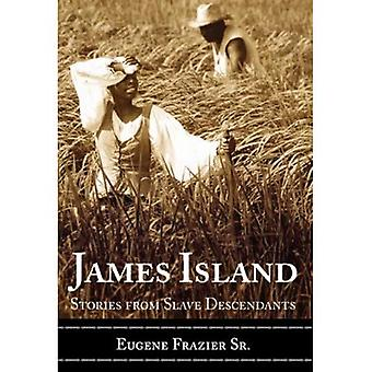 James Island: Berättelser från slav ättlingar