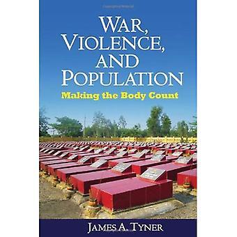 Guerre, Violence et Population: faire du Body Count