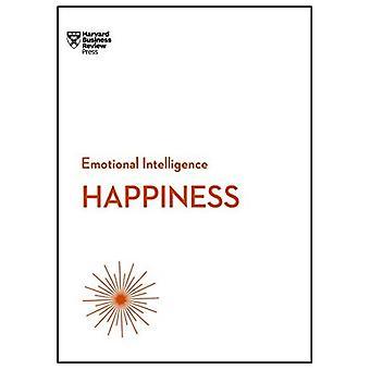 Bonheur (série de l'Intelligence émotionnelle de HBR)