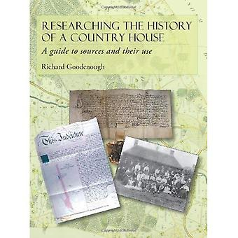 Researching the History of a Country House