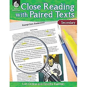 Close Reading with Paired Texts Secondary (Secondary):� Engaging Lessons to Improve Comprehension (Close� Reading with Paired Texts)