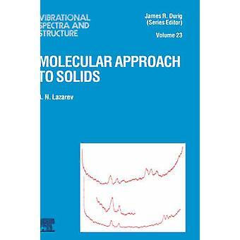 Molekylär förhållningssätt till fasta ämnen av Lazarev & Adrian Nikolajevitj