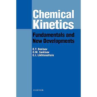 Chemical Kinetics Fundamentals and Recent Developments by Denisov & Evgenii T.