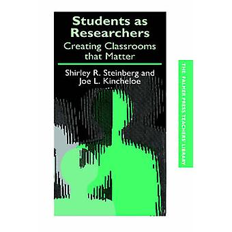 Students as Researchers by Steinberg & S.