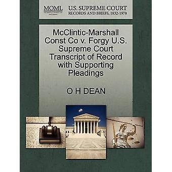 McClinticMarshall Const Co v. Forgy は、ディーン & O H によって嘆願をサポートしているレコードの米国最高裁判所の成績証明書