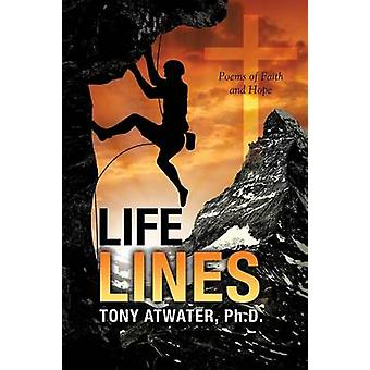 Life Lines by Atwater & Ph. D. Tony
