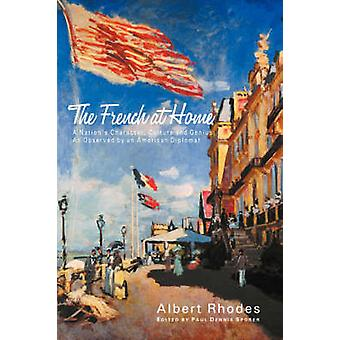 The French at Home by Rhodes & Albert