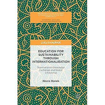 Onderwijs voor duurzaamheid door internationalisering: transnationale kennisuitwisseling en wereldburgerschap (Palgrave Studies in Global Citizenship Education and Democracy)