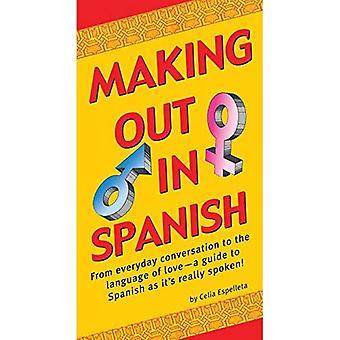 Making ulos espanjaksi (Making out kirjat)