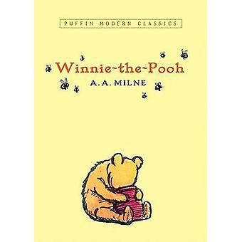 Winnie-The-Pooh by A a Milne - Ernest H Shepard - 9780142404676 Book