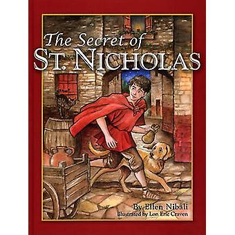 The Secret of St. Nicholas by Ellen Nibali - Lon Eric Craven - 978098
