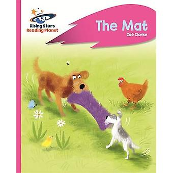 Reading Planet - The Mat - Pink A - Rocket Phonics by Zoe Clarke - 978