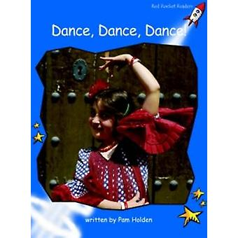 Dance - Dance - Dance - Early - Level 3 (International edition) by Pam