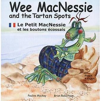 Wee MacNessie and the Tartan Spots - Le Petit MacNessie Et Les Boutons