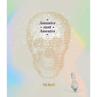 Hi-res! - Amantes Sunt Amentes by A. Jugovic - Franz Schmitt - 9783899
