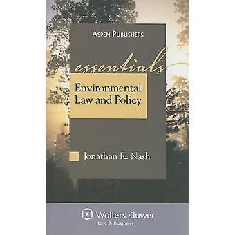Environmental Law and Policy by Jonathan R Nash - 9780735579668 Book