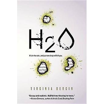 H2O by Virginia Bergin - 9781492615323 Book