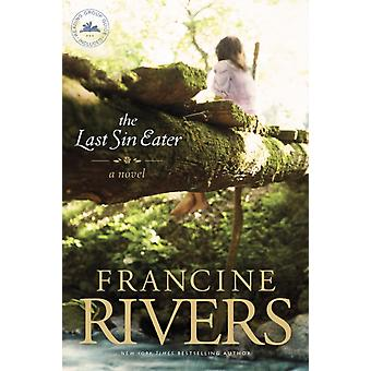 Last Sin Eater The by Francine Rivers