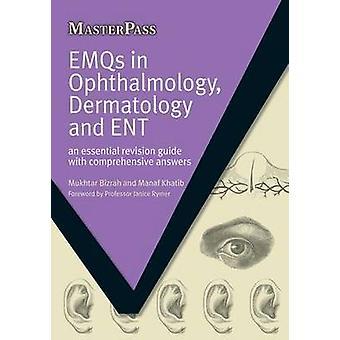 EMQs in Ophthalmology Dermatology and ENT by Bizrah & MukhtarKhatib & Manaf
